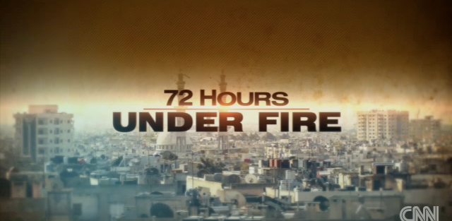 72 Hours Under Fire